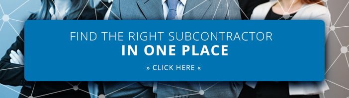FIND THE RIGHT SUBCONTRACTOR IN ONE PLACE